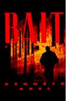Bait by Kenneth Abel