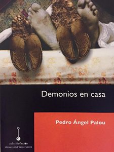 Demonios en casa by Pedro Angel Palou