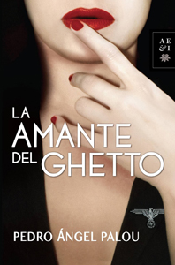 La amante del ghetto by Pedro Angel Palou