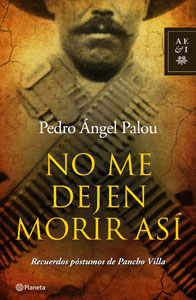 No me dejen morir así by Pedro Angel Palou
