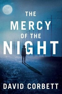 """Mercy of the Night"" by David Corbett"