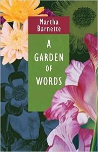 """A Garden of Words"" by Martha Barnette"