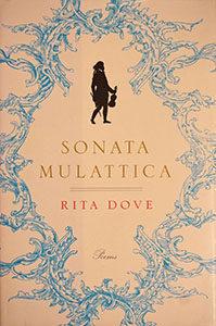 """""""Sonata Mulattica"""" by Rita Dove"""