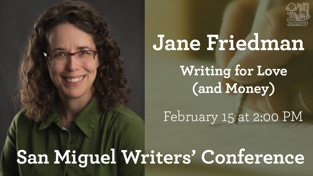 Jane Friedman 2018 Keynote