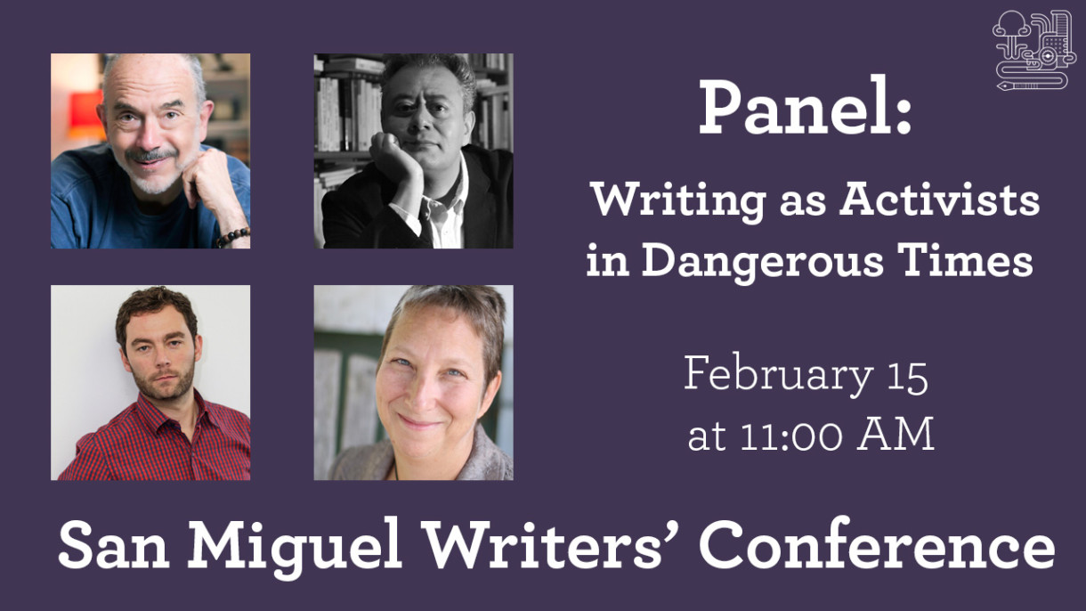 Panel: Writing as Activists in Dangerous Times